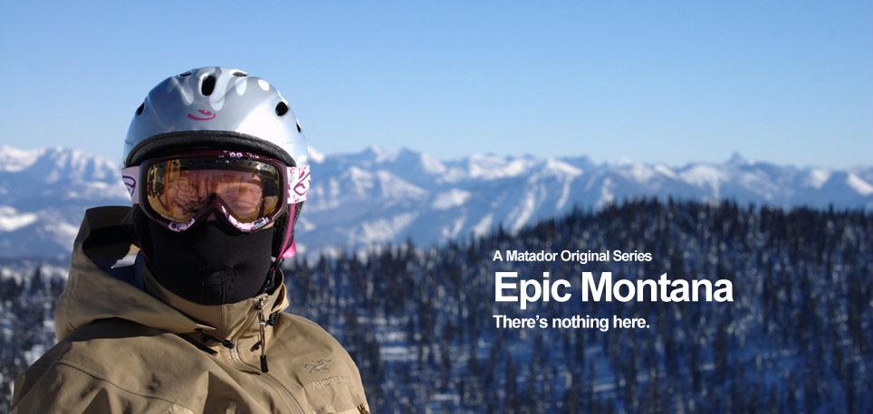 Montana  Simply Epic - Matador Network 57157bd7cef7f