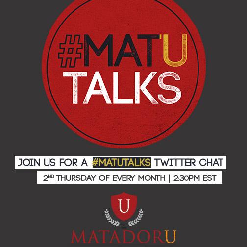 #MatUTalks