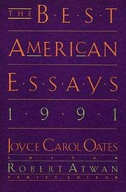 the best american essays of the century edited by joyce carol oates The best american essays is a yearly anthology of magazine articles published in the united states it was started in 1986 and is now part of the best american series published by houghton mifflin articles are chosen using the same procedure with other titles in the best american series the series editor chooses about.