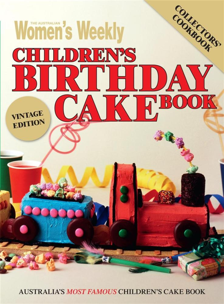 the-australian-women-s-weekly-children-s-birthday-cake-book