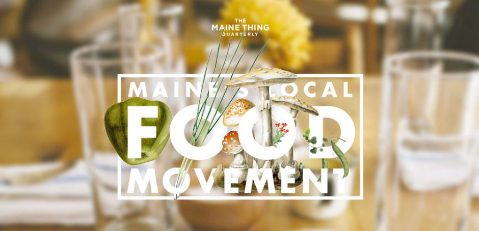 Maine's Local Food Movement