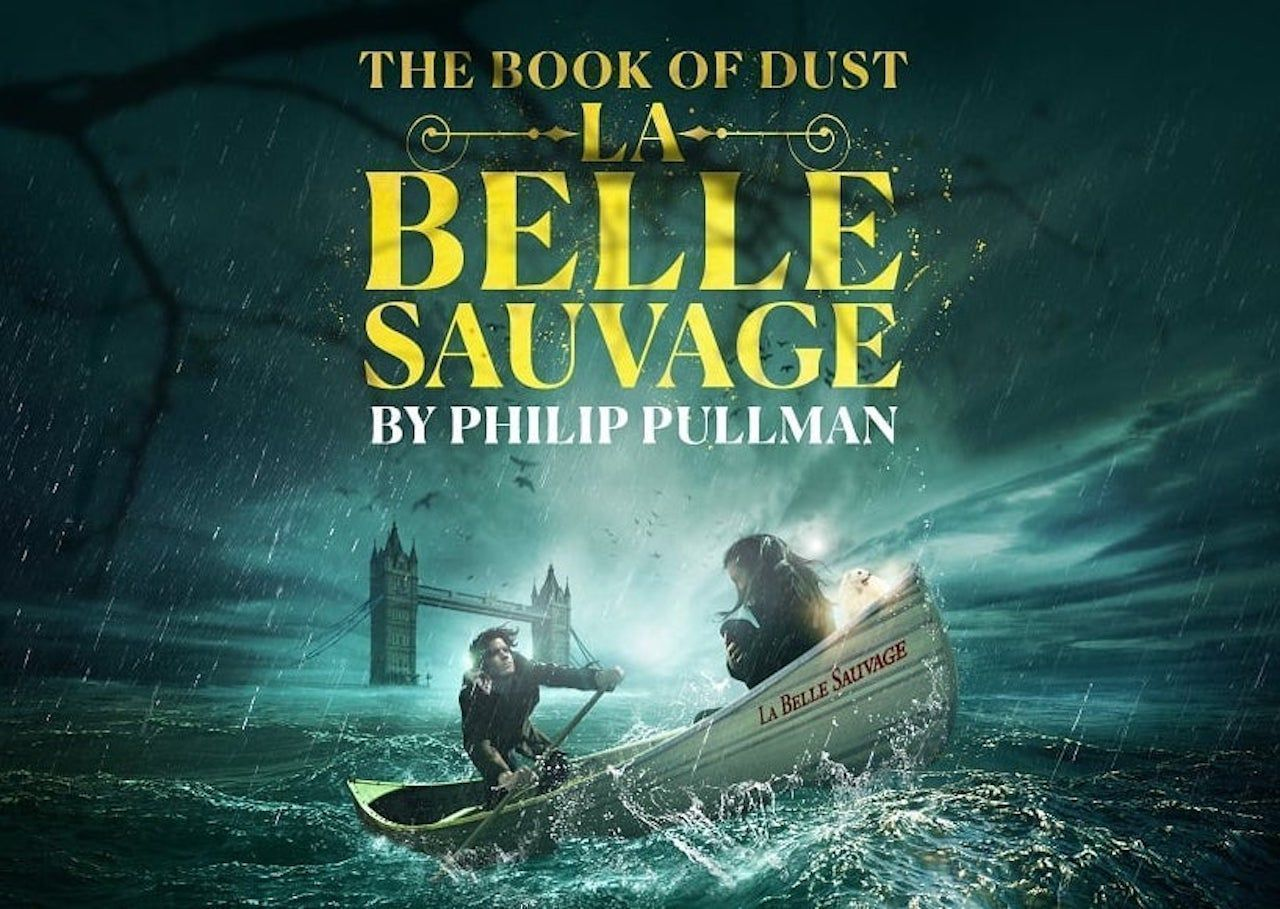 The Book of Dust La Belle Sauvage play London 2020