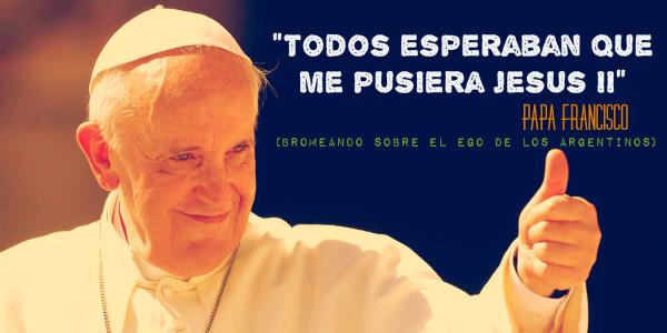 """""""Todos esperaban que me pusiera Jesús II"""" Papa Francisco Chistes sobre argentinos"""