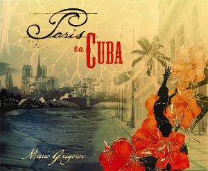 Paris to Cuba CD